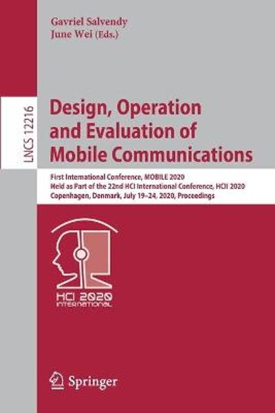 Design, Operation and Evaluation of Mobile Communications - Gavriel Salvendy