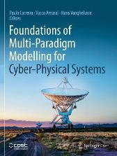 Foundations of Multi-Paradigm Modelling for Cyber-Physical Systems - Paulo Carreira Vasco Amaral Hans Vangheluwe
