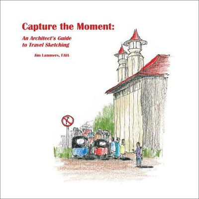 Capture the Moment - Jim Lammers