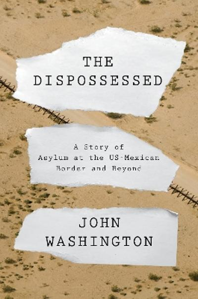 The Dispossessed - John Washington