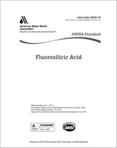 AWWA B703-19 Fluorosilicic Acid - American Water Works Association