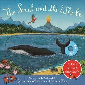 The Snail and the Whale: A Push, Pull and Slide Book - Julia Donaldson  Axel Scheffler
