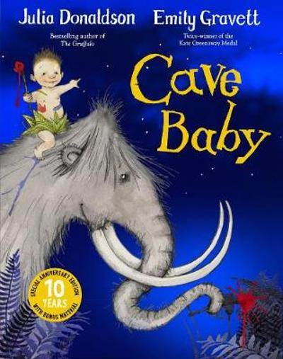 Cave Baby 10th Anniversary Edition - Julia Donaldson