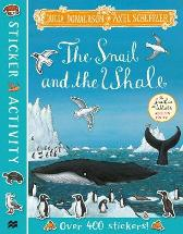 The Snail and the Whale Sticker Book - Julia Donaldson  Axel Scheffler