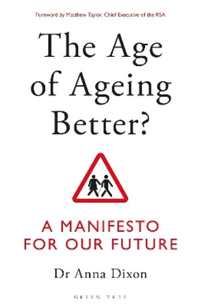 The Age of Ageing Better? - Dr. Anna Dixon