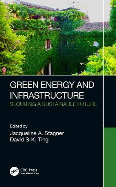 Green Energy and Infrastructure - Jacqueline A. Stagner