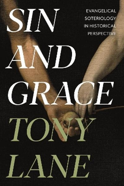 Sin and Grace - Tony Lane