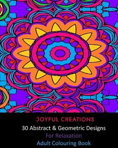 30 Abstract and Geometric Designs For Relaxation - Joyful Creations