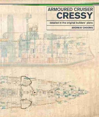 Armoured Cruiser Cressy - Andrew Choong