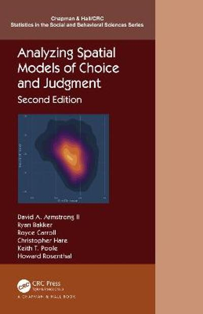 Analyzing Spatial Models of Choice and Judgment - David A. Armstrong