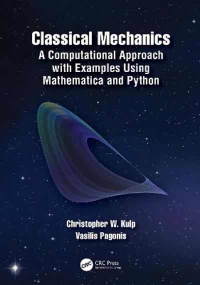 Classical Mechanics - Christopher W. Kulp