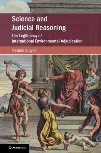Science and Judicial Reasoning - Katalin Sulyok