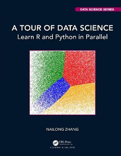 A Tour of Data Science - Nailong Zhang