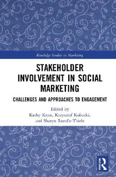 Stakeholder Involvement in Social Marketing - Kathy Knox