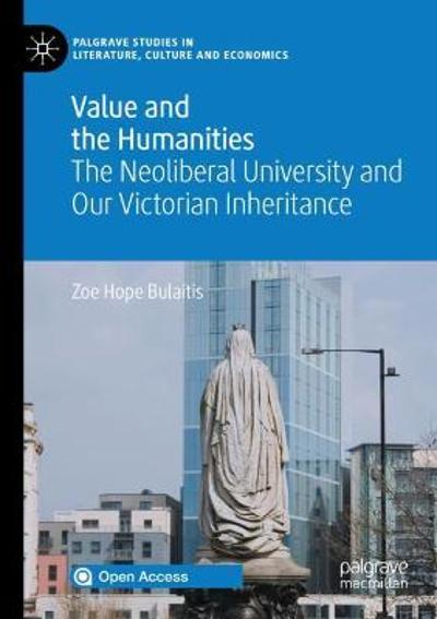Value and the Humanities - Zoe Hope Bulaitis