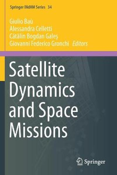Satellite Dynamics and Space Missions - Giulio Bau
