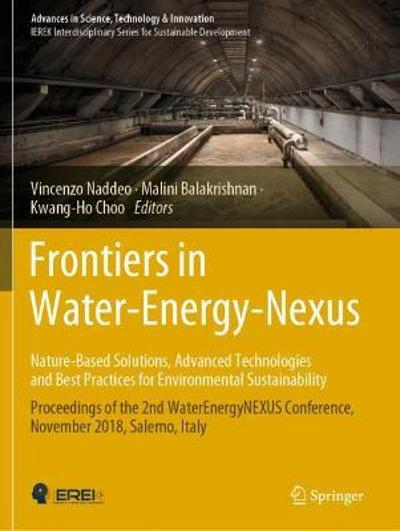 Frontiers in Water-Energy-Nexus-Nature-Based Solutions, Advanced Technologies and Best Practices for Environmental Sustainability - Vincenzo Naddeo