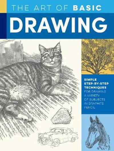 The Art of Basic Drawing - William F. Powell
