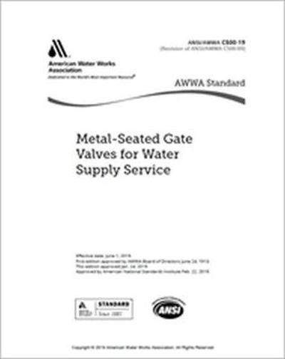 AWWA C500-19 Metal-Seated Gate Valves for Water Supply Service - American Water Works Association
