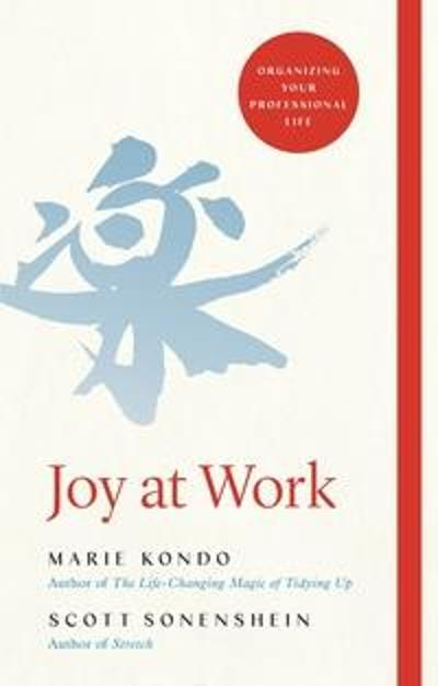 Joy at Work - Marie Kondo