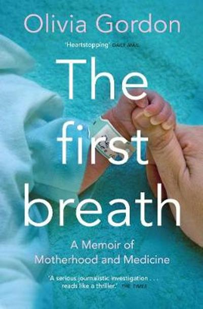 The First Breath - Olivia Gordon