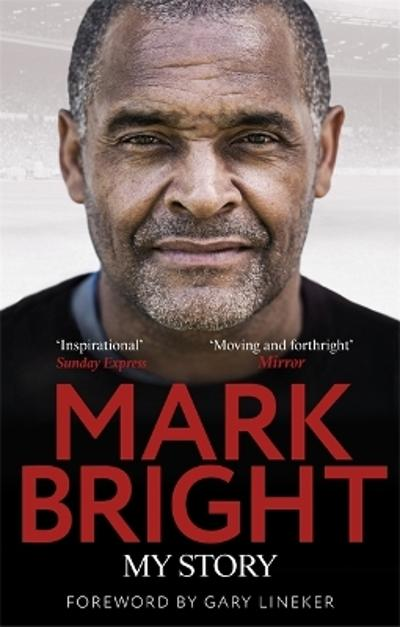 My Story - Mark Bright