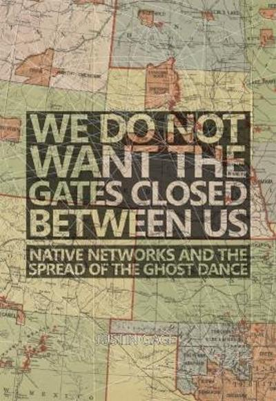 We Do Not Want the Gates Closed between Us - Justin Gage