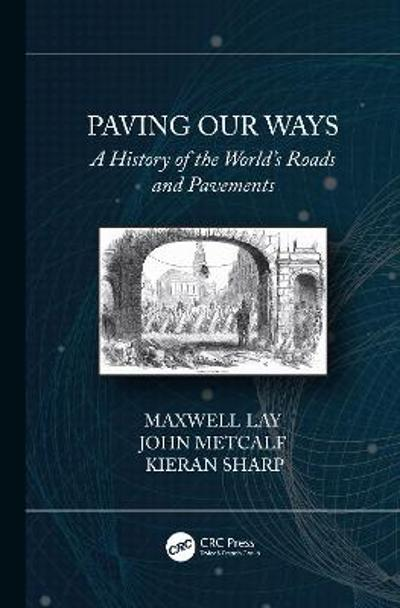 Paving Our Ways - Maxwell Lay