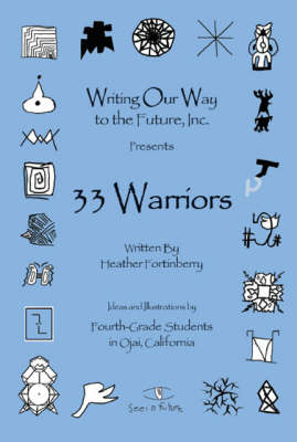 33 Warriors - Heather Fortinberry