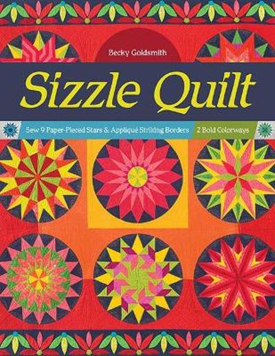 Sizzle Quilt - Becky Goldsmith