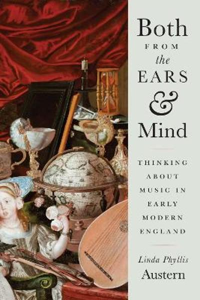 Both from the Ears and Mind - Linda Phyllis Austern