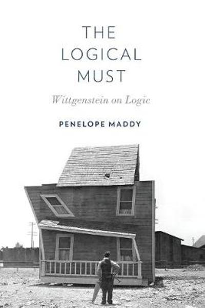 The Logical Must - Penelope Maddy