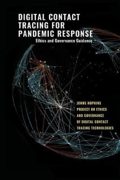 Digital Contact Tracing for Pandemic Response - Jeffrey P. Kahn