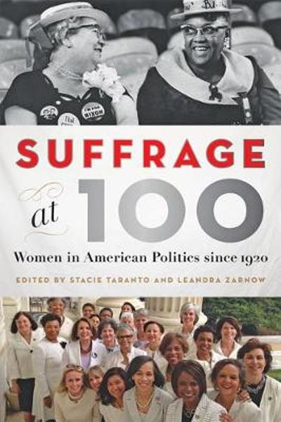 Suffrage at 100 - Stacie Taranto