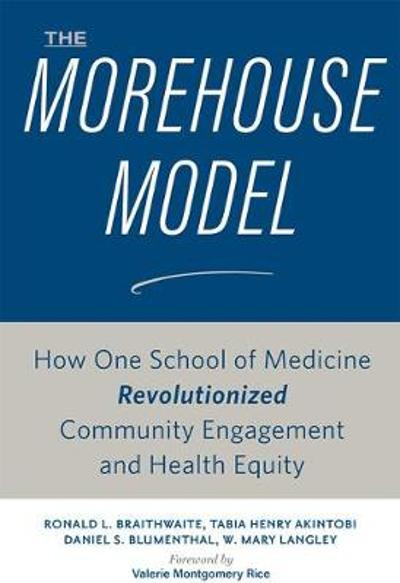 The Morehouse Model - Ronald L. Braithwaite