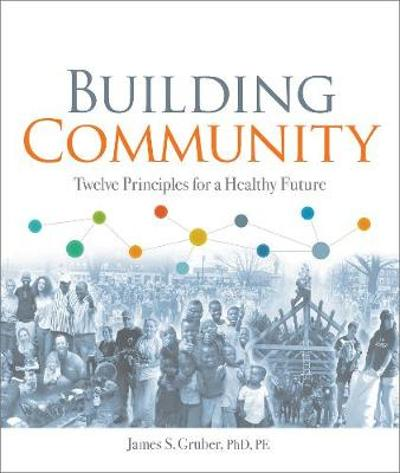 Building Community - James S. Gruber