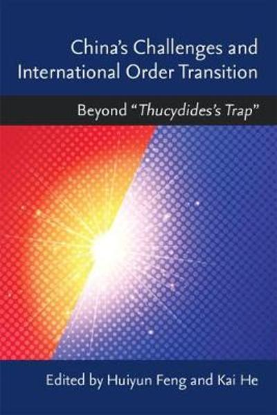 China's Challenges and International Order Transition - Huiyun Feng