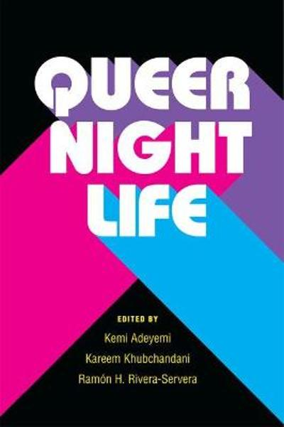 Queer Nightlife - Kemi Adeyemi
