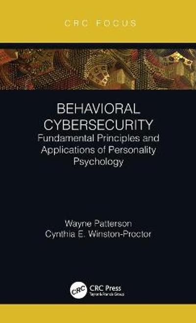 Behavioral Cybersecurity - Wayne Patterson