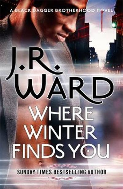 Where Winter Finds You - J. R. Ward