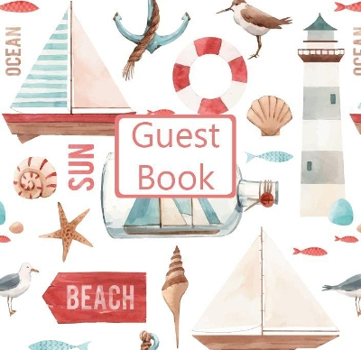 Guest Book, Visitors Book, Guests Comments, Vacation Home Guest Book, Beach House Guest Book, Comments Book, Visitor Book, Nautical Guest Book, Holiday Guest Book (Hardback) - Lollys Publishing