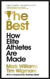 The Best - A. Mark Williams Tim Wigmore Matthew Syed