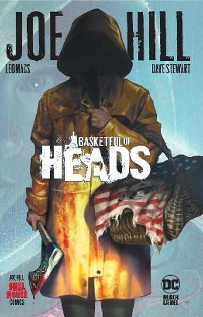 Basketful of Heads - Joe Hill