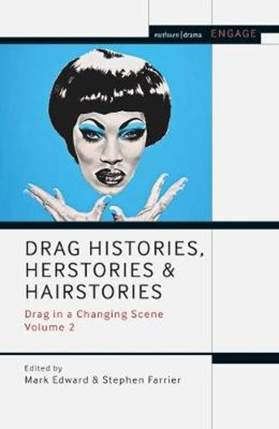 Drag Histories, Herstories and Hairstories - Prof. Enoch Brater