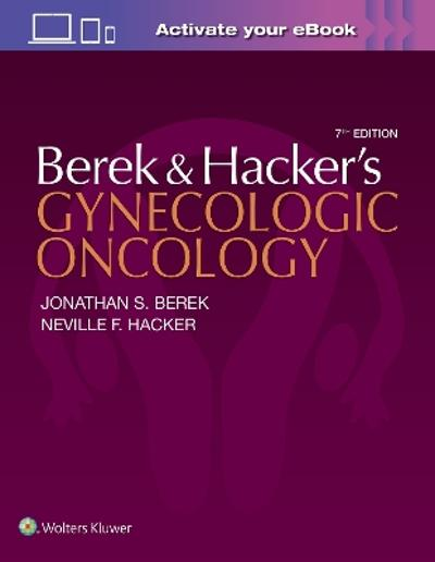 Berek and Hacker's Gynecologic Oncology - Jonathan S. Berek