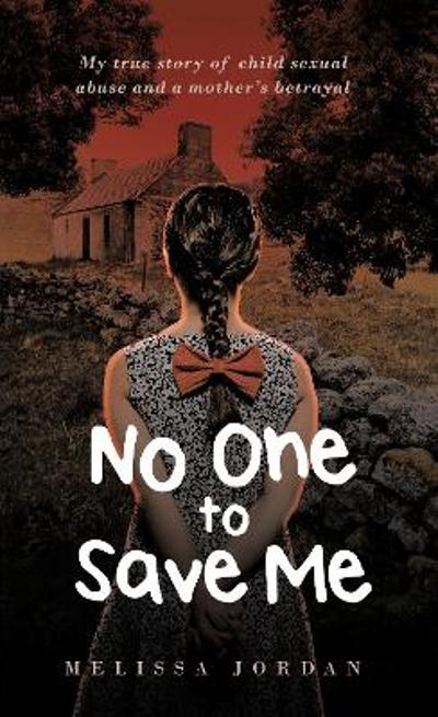 No One To Save Me - Melissa Jordan