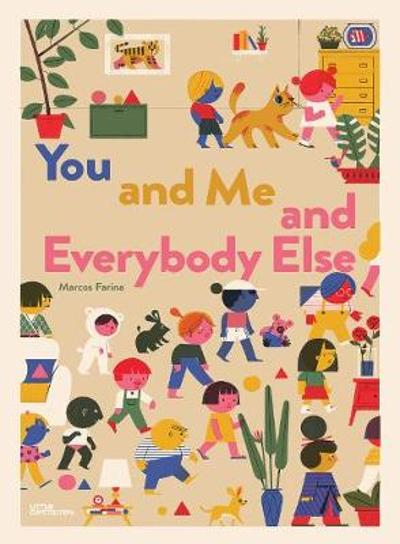 You and Me and Everybody Else - Little Gestalten