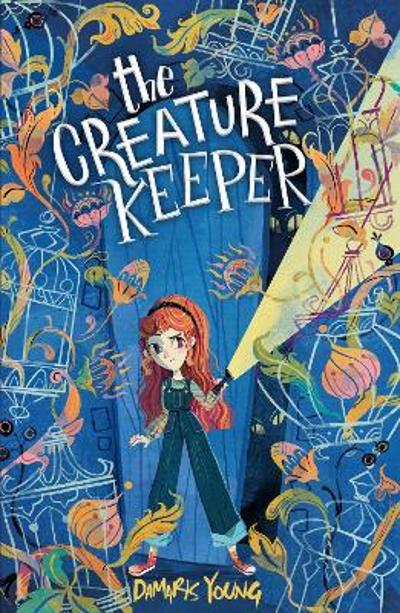The Creature Keeper - Damaris Young