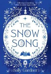 The Snow Song - Sally Gardner