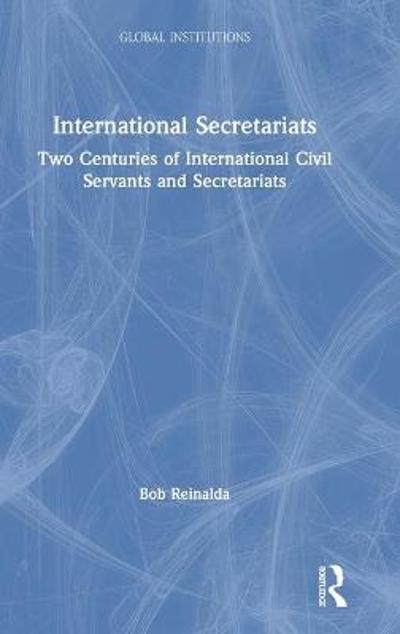 International Secretariats - Bob Reinalda